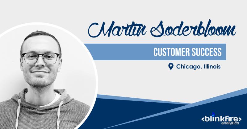 4 – Martin Soderbloom – Employee Spotlight