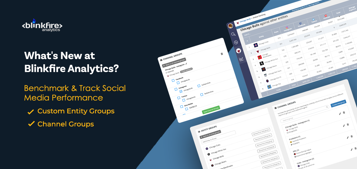 What's New at Blinkfire Analytics: Custom Entity Groups & Channel Groups