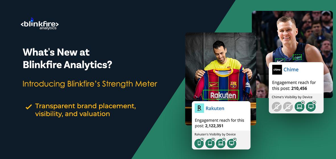 What's New at Blinkfire Analytics: Strength Meter